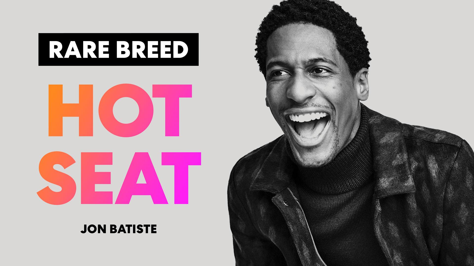 hot seat jon batiste rare breed